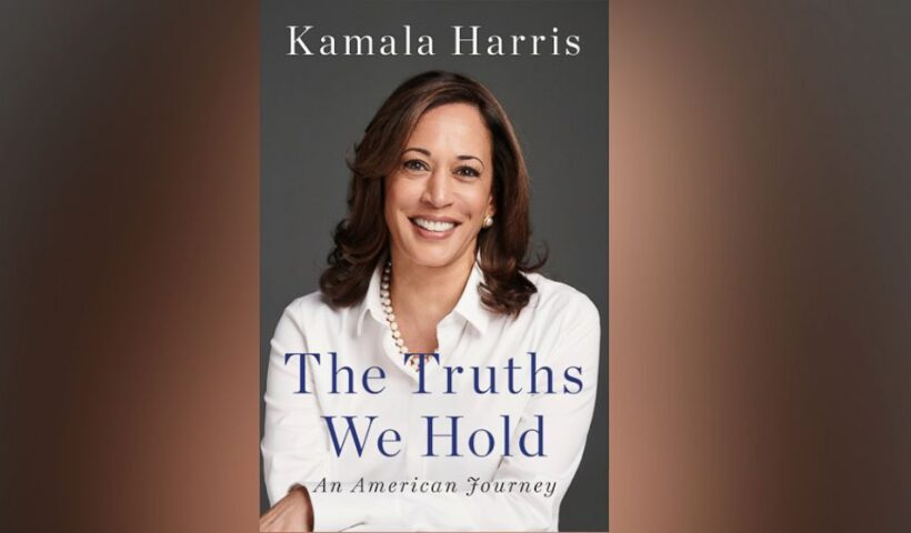 Kamala Harris, Good Reads The truths we hold